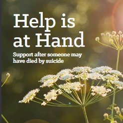 Help is at hand - Support after suicide guide
